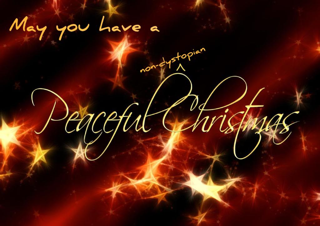 non dystopian Christmas